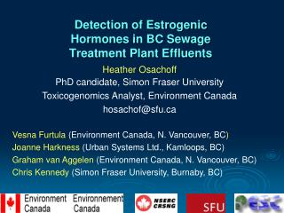 Detection of Estrogenic Hormones in BC Sewage Treatment Plant Effluents