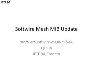 Softwire  Mesh MIB Update