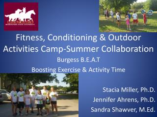 Fitness, Conditioning & Outdoor Activities Camp-Summer Collaboration