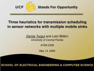 Three heuristics for transmission scheduling in sensor networks with multiple mobile sinks