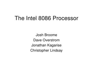 The Intel 8086 Processor