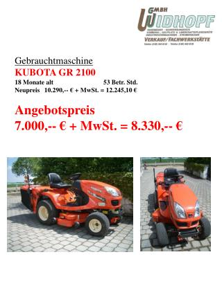 Gebrauchtmaschine KUBOTA GR 2100 18 Monate alt53 Betr. Std.