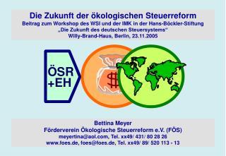 Bettina Meyer  Förderverein Ökologische Steuerreform e.V. (FÖS)