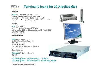 Terminal-Lösung für 20 Arbeitsplätze
