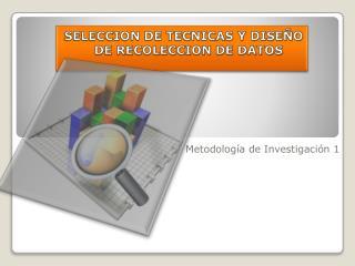 Metodología de Investigación 1