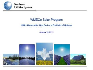 WMECo Solar Program Utility Ownership: One Part of a Portfolio of Options