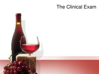 The Clinical Exam