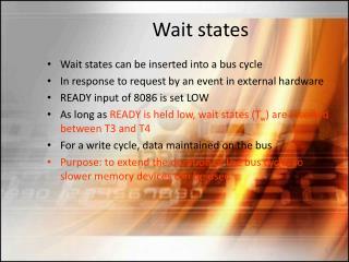 Wait states