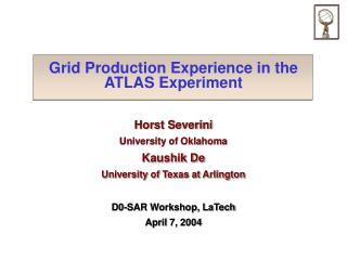 Grid Production Experience in the ATLAS Experiment