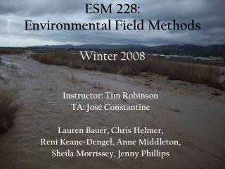 ESM 228:  Environmental Field Methods Winter 2008