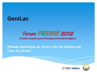 GeniLac Réseau thermique du centre ville de Genève par l'eau du Léman
