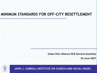 MINIMUM STANDARDS FOR OFF-CITY RESETTLEMENT