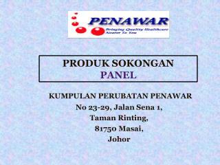 KUMPULAN PERUBATAN PENAWAR No 23-29, Jalan Sena 1, Taman Rinting, 81750 Masai, Johor