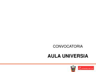 CONVOCATORIA AULA UNIVERSIA