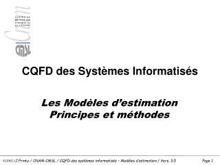 CQFD des Systèmes Informatisés