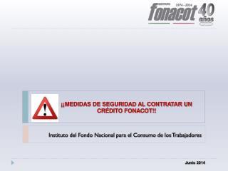 ¡¡MEDIDAS DE SEGURIDAD AL CONTRATAR UN CRÉDITO FONACOT!!