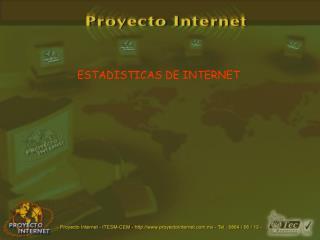 ESTADISTICAS DE INTERNET