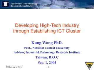 Developing High-Tech Industry through Establishing ICT Cluster