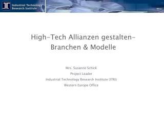High -Tech Allianzen gestalten- Branchen & Modelle