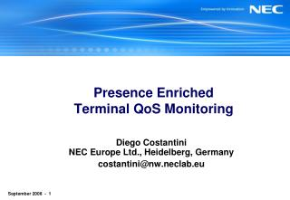 Presence Enriched Terminal QoS Monitoring