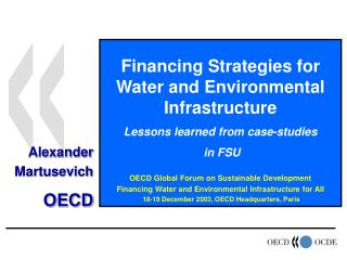Financing Strategies for Water and Environmental Infrastructure Lessons learned from case-studies