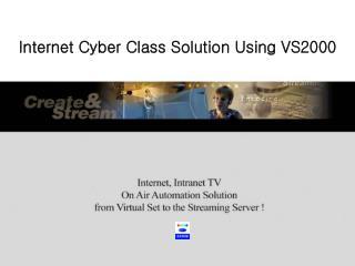 Internet Cyber Class Solution Using VS2000