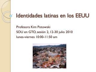 Identidades latinas  en los EEUU