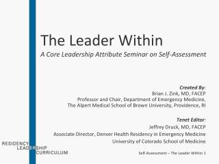 The Leader Within A Core Leadership Attribute Seminar on Self-Assessment