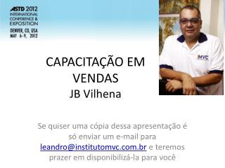 CAPACITAÇÃO EM  VENDAS JB Vilhena