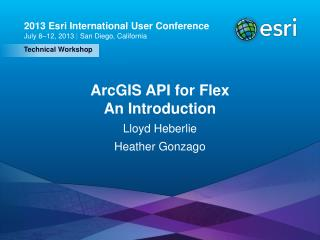 ArcGIS API for Flex An Introduction