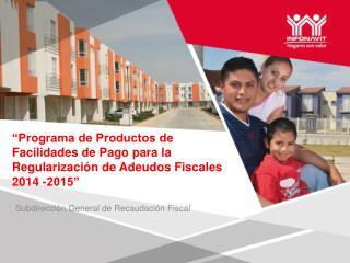 Subdirección General de Recaudación Fiscal