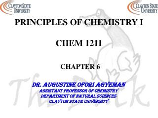 PRINCIPLES OF CHEMISTRY I CHEM 1211 CHAPTER 6