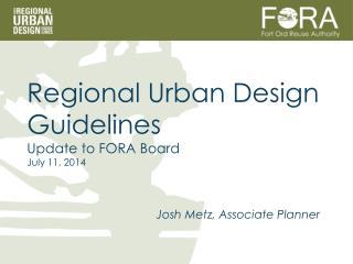 Josh Metz, Associate Planner