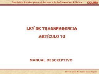 LEY DE TRANSPARENCIA Artículo 10