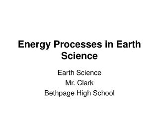 Energy Processes in Earth Science