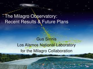 The Milagro Observatory: Recent Results & Future Plans