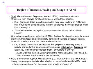 Region of Interest Drawing and Usage in AFNI
