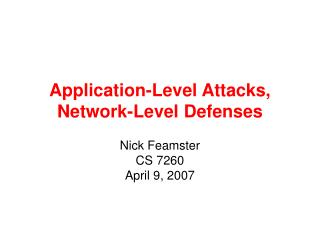 Application-Level Attacks, Network-Level Defenses