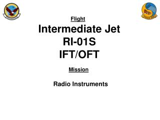 Intermediate Jet RI-01S IFT/OFT