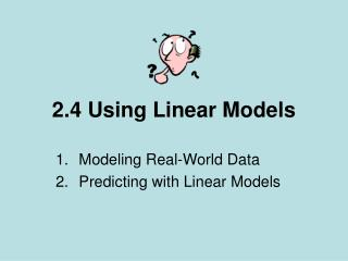 2.4 Using Linear Models
