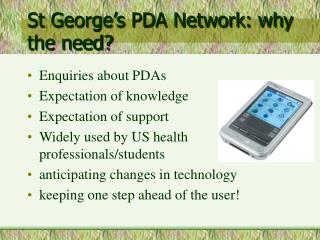 St George's PDA Network: why the need?
