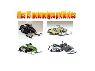 Mes 15 motoneiges préférées