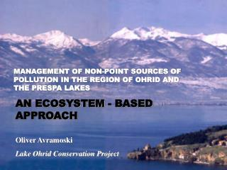 Oliver Avramoski Lake Ohrid Conservation Project