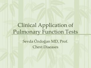Clinical Application of Pulmonary Function Tests