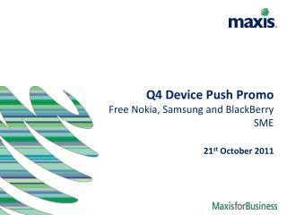 Q4 Device Push Promo Free Nokia, Samsung and BlackBerry SME