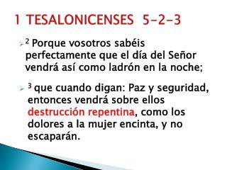 1 TESALONICENSES  5-2-3