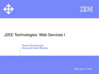 J2EE Technologies: Web Services I