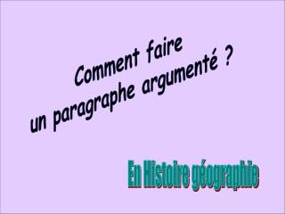 Comment faire  un paragraphe argument