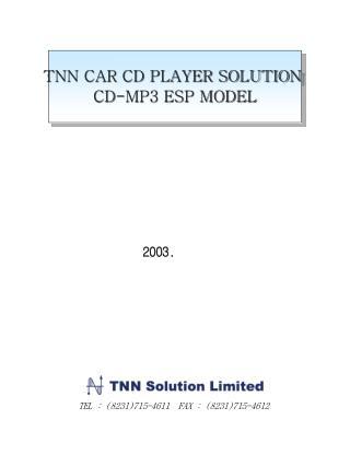 TNN CAR CD PLAYER SOLUTION  CD-MP3 ESP MODEL