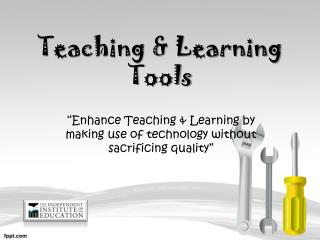 Teaching & Learning Tools
